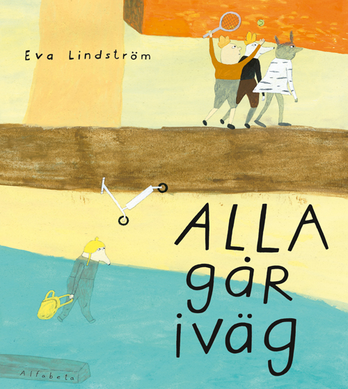 Alla går iväg, Eva Lindström